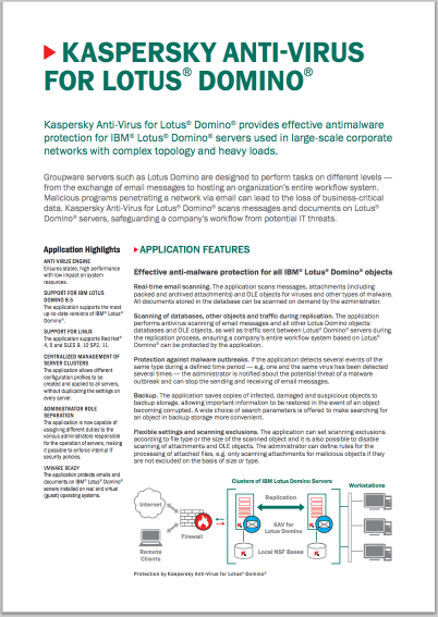 KASPERSKY ANTI-VIRUS FOR LOTUS® DOMINO® - DATA SHEET